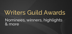 Writers Guild Awards - Nominees, winners, highlights & more